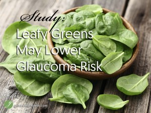 Study: Leafy Greens May Lower Glaucoma Risk