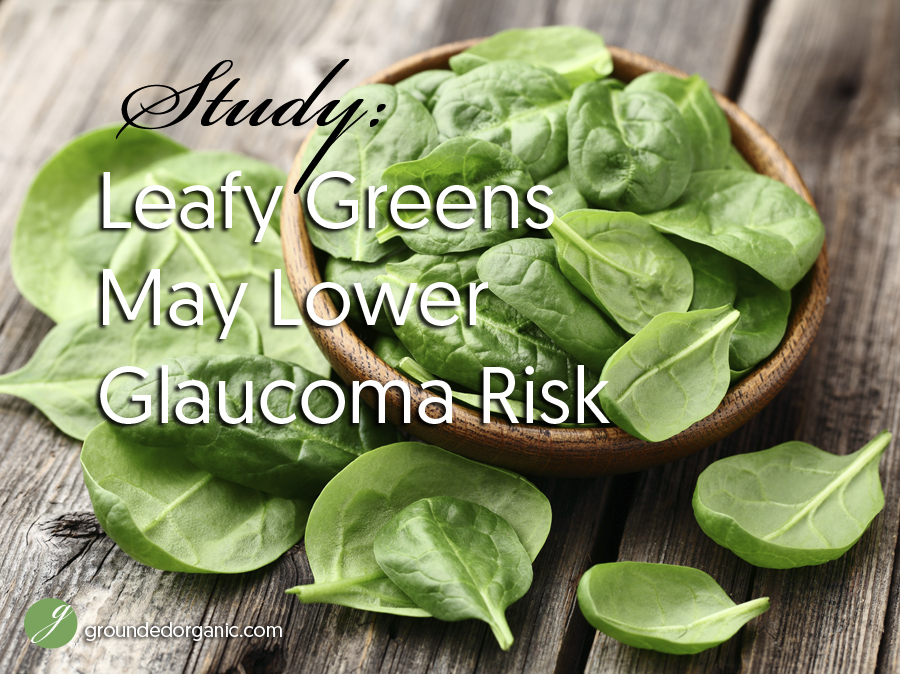 Leafy Greens May Reduce Glaucoma Risk
