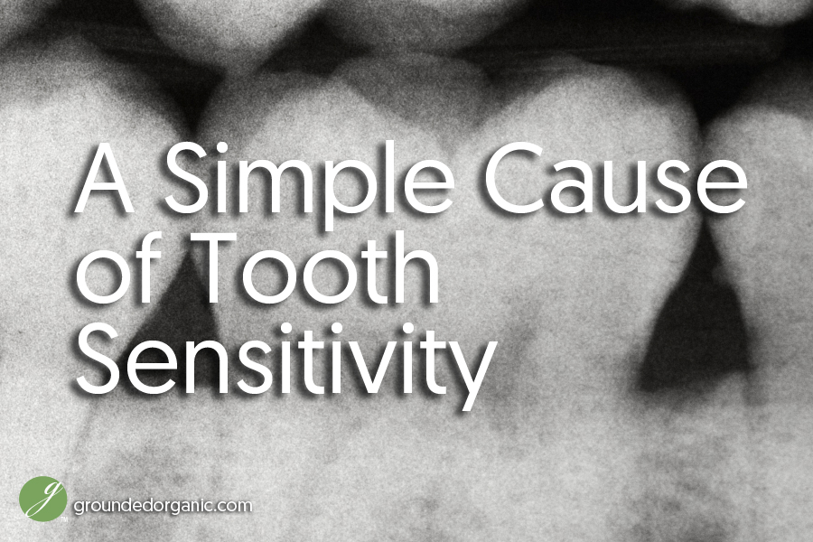 A simple cause of tooth sensitivity