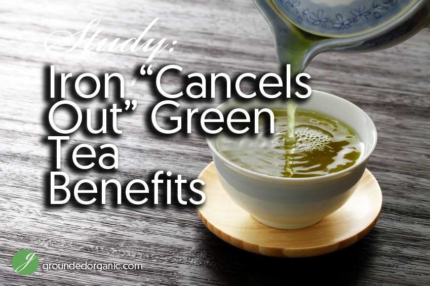 Iron cancels out green tea