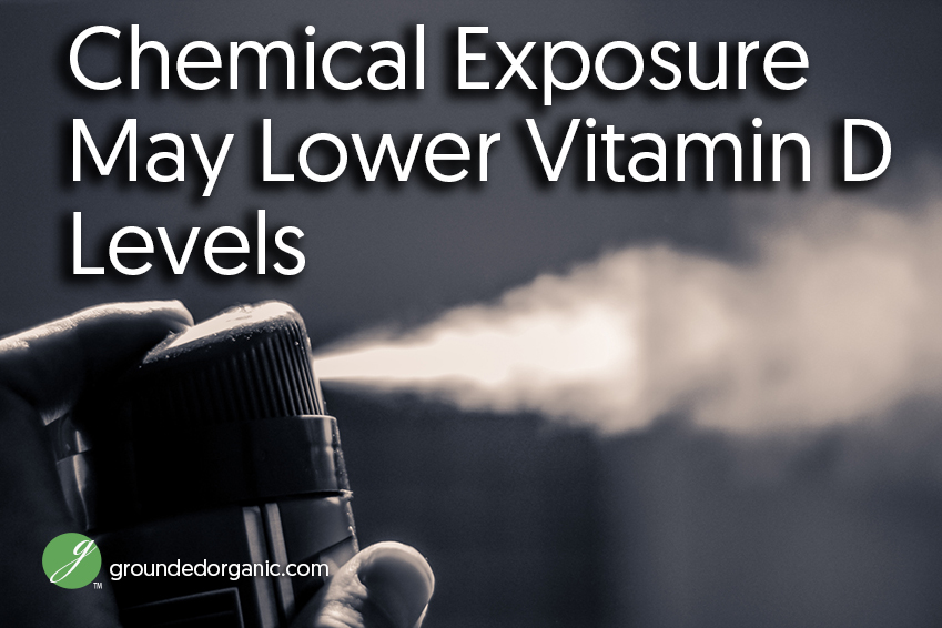 chemical exposure may lower vitamin D levels
