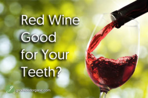 Wine Good For Your Teeth?